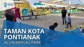 Wiki On The Spot - Alun Kapuas Park Pontianak, Taman Kota Bisa Dijadikan Alternatif Liburan Mudah