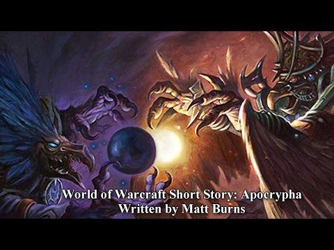 """Apocrypha"" Short Story - Warlords of Draenor"