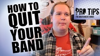 How To Quit Your Band [PTfIB]