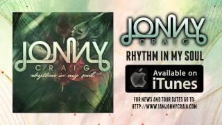 "Video thumbnail of ""Jonny Craig - Rhythm In My Soul"""