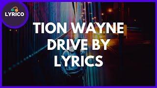 Tion Wayne ft. Swarmz - Drive By (Lyrics) 🎵 Lyrico TV