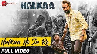 Halkaa Ho Ja Re  Divya Kumar