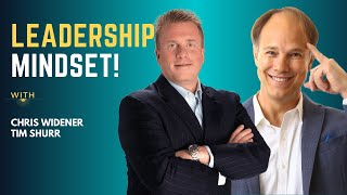 Mesmerizing Podcast With Chris Widener and Tim Shurr - How To Be A Better Leader!