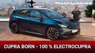 CUPRA BORN: el primer coche eléctrico CUPRA, con mejores acabados que el VW ID.3