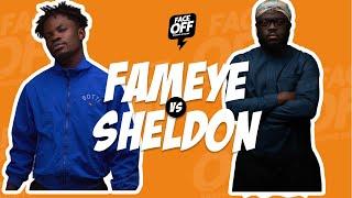 Face Off: Fameye Vs Sheldon