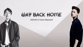 1 Hour ✗ SHAUN – Way Back Home (feat. Conor Maynard) [Sam Feldt Edit]