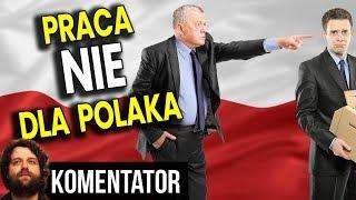 Praca w Polsce NIE Dla Polaków – Sukces Polityki PIS w Praktyce – Analiza Komentator Pieniądze PL