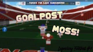 GOALPOST MOSS! [Legendary Football Funny Moments #9]