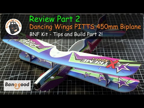 Dancing Wings Hobby PITTS 450mm Sport 3D Brushless Micro Biplane BNF Kit from Banggood - Review Part 2