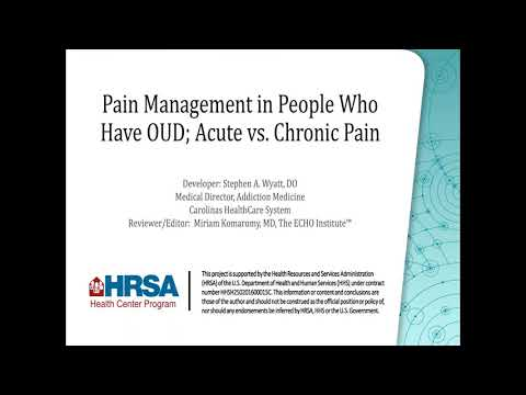 Pain Management in People Who Have OUD; Acute vs. Chronic Pain