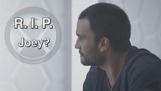 R.I.P. Joey Gutierrez?