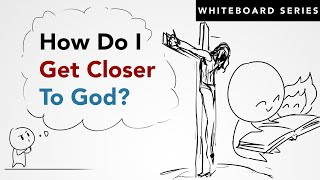 How to Improve Your Relationship With God In 4 Steps - Whiteboard Video | Impact Video Ministries