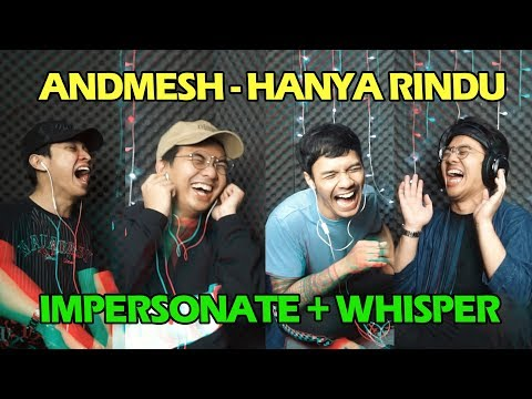 ANDMESH HANYA RINDU IMPERSONATE + WHISPER | MATl NGAKAK 😭😭