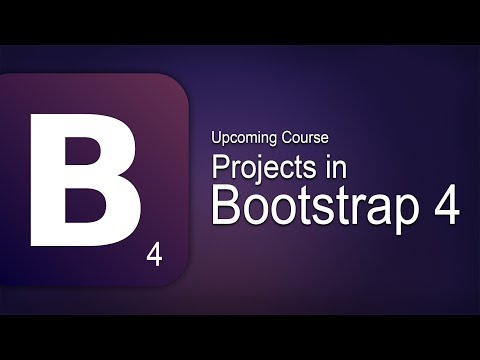 Introducing The Upcoming Course - Projects in Bootstrap 4   Eduonix