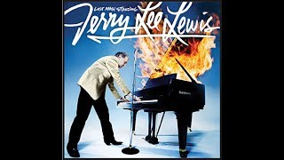Jerry Lee Lewis & John Fogerty   Travelling band   2006