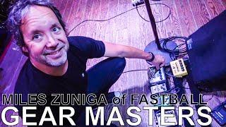 Fastball's Miles Zuniga - GEAR MASTERS Ep. 159