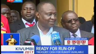 CS Henry Rotich says IEBC has the financial resources it needs in case of a run-off