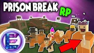 PRISON BREAK RP - Everything goes to plan - Unturned Roleplay - dooclip.me