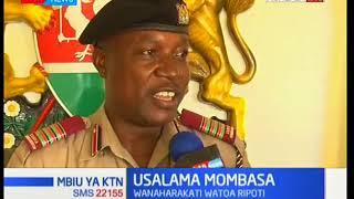 Mbiu ya KTN: Usalama Mombasa baada ya visa vingi kuripotiwa