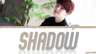 BTS SUGA -  'Interlude : SHADOW ' Lyrics [Color Coded_Han_Rom_Eng]