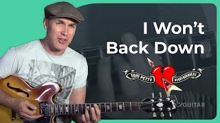 How To Play Won't Back Down By Tom Petty Guitar Lesson Tutorial
