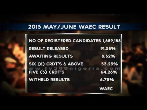 WAEC ANNOUNCES RELEASE OF MAY/JUNE 2013 EXAM RESULTS