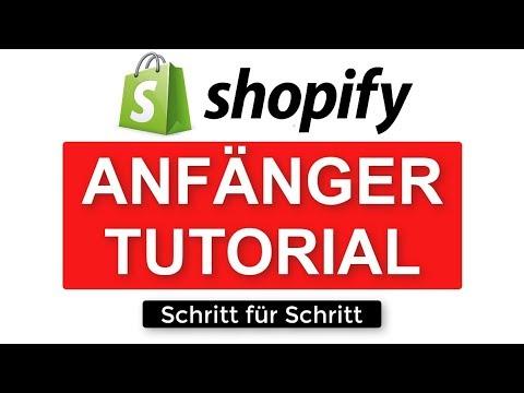 Shopify Tutorial für Anfänger - Deutsch 2020