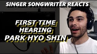 First Time Hearing Park Hyo Shin | Singer Songwriter Reacts | Wildflower