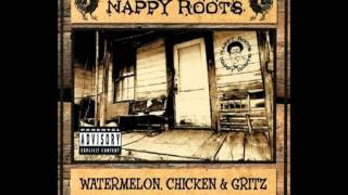 Nappy Roots - Dime, Quarter, Nickel, Penny