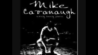 "Mike Cavanaugh ""Sick Of Myself"""