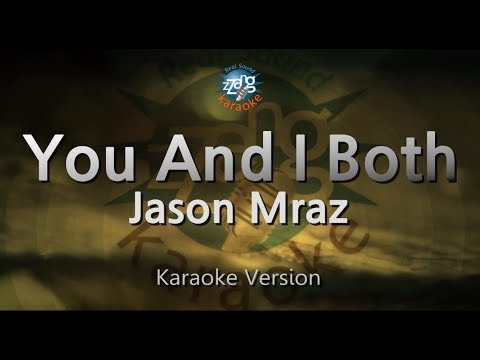 Jason Mraz-You And I Both (Melody) (Karaoke Version) [ZZang KARAOKE]