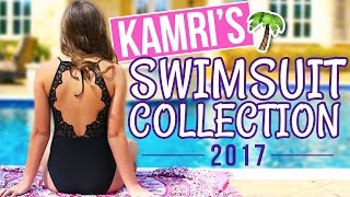 5 Fabulous Swimsuit Looks for Summer | Kamri's 2017 Swimsuit Haul & Collection