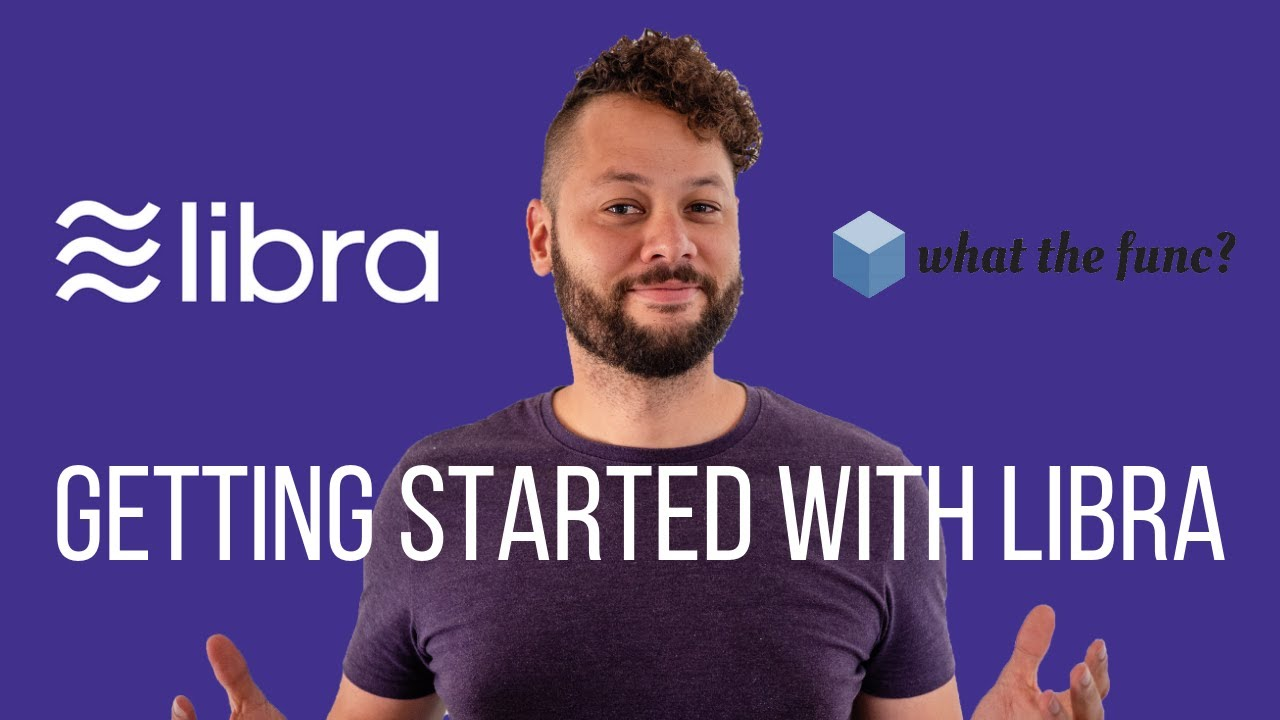 Getting Started With Libra