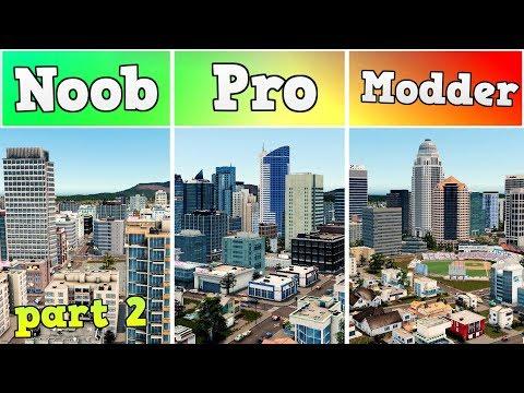 Noob VS Pro VS Modder - Building Downtown in Cities: Skylines