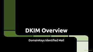 DKIM Overview