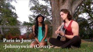 Johnnyswim - Paris in June (ILL Collab Cover)