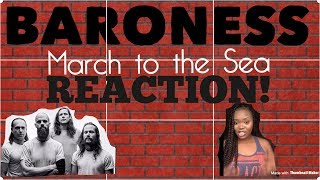 Baroness- March To The Sea REACTION!!! Girl Reacts To Metal