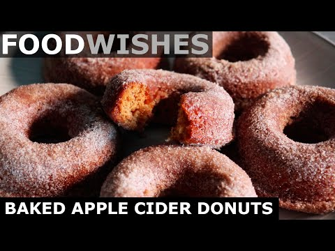 Baked Apple Cider Donuts – Food Wishes