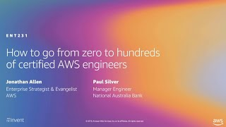 AWS re:Invent 2019: How to go from zero to hundreds of certified AWS engineers (ENT231)