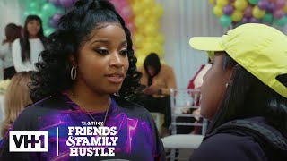 Toya Won't Let Family Drama Ruin Reign's Birthday | T.I. & Tiny: Friends & Family Hustle