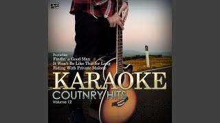 Findin' a Good Man (In the Style of Danielle Peck) (Karaoke Version)