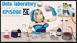 Dota Laboratory Ep 21