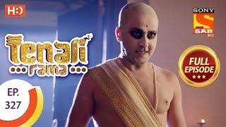 Tenali Rama - Ep 327 - Full Episode - 8th October, 2018