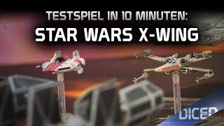 Star Wars - X Wing | Testspiel in 10 Minuten | Tabletop Spielbericht | DICED