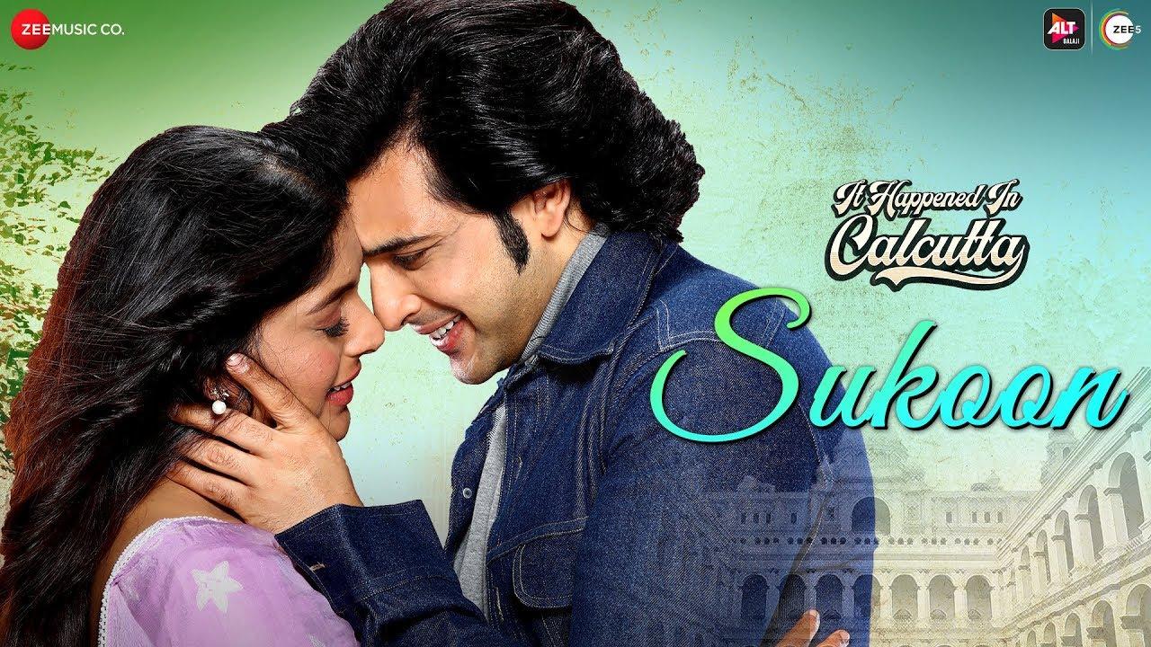 Sukoon Song Lyrics Hindi - It Happened in Calcutta