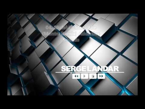 Serge Landar   Sound Space 03 July 2017 DIFM