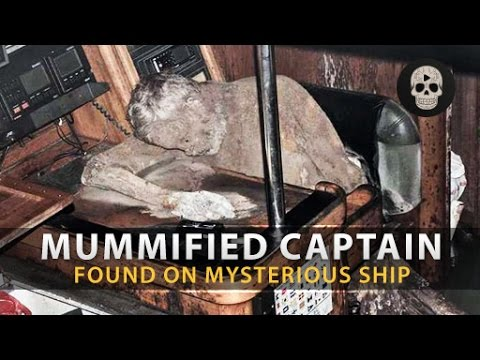 Mystery Ship Found With Mummified Captain Aboard
