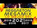 MIX REGGAETON DJ 2021 🔥 Megamix de LO MEJOR del 2021, 2019, 2018, 2017, 2016, 2015 | Especial 100k!🔥