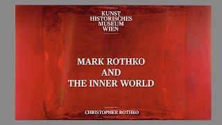 Christopher Rothko - Mark Rothko And The Inner World