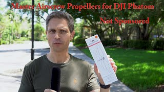 Drone Propellers Master Airscrew MAS Upgrade for DJI Phantom & others - HONEST REVIEW NOT SPONSORED